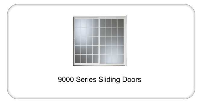 9000 Series Vinyl Sliding Doors